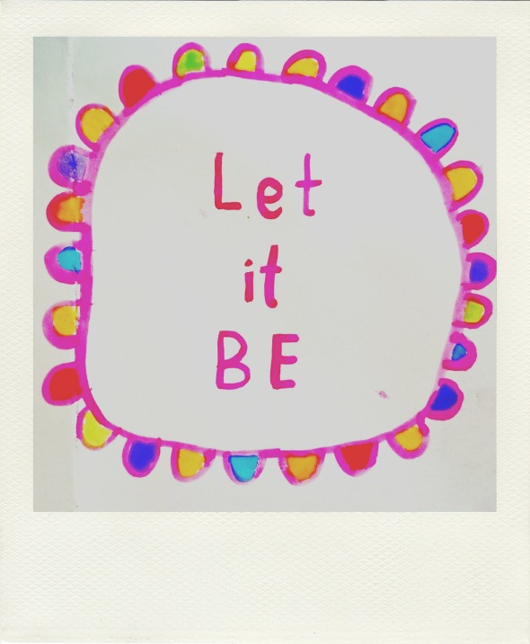 let it be mummy mantras